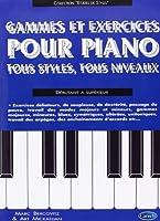 Gammes et Exercices pour Piano Tous Styles Tous Niveaux Débutant Superieur