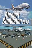 エアポートシミュレーター2013