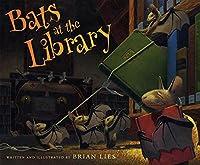 Bats at the Library (A Bat Book)