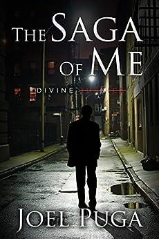 The Saga of Me - Divine Justice by [Puga, Joel]