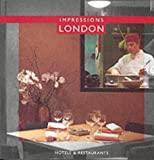 London Impressions: Hotels & Restaurants 画像