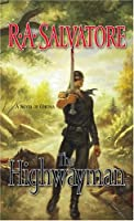 The Highwayman (Saga of the First King)