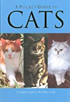 A Pocket Guide to Cats (Reference Guide)