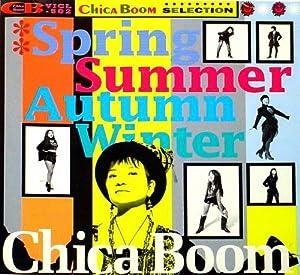春夏秋冬~Chica Boom
