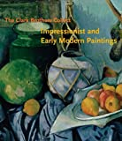 The Clark Brothers Collect: Impressionist and Early Modern Paintings (Clark Art Institute) 画像