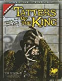 Tatters of the King: Hastur's Gaze Gains Brief Focus upon the Earth (Call of Cthulhu Roleplaying)