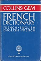 French-English, English-French Dictionary (Gem Dictionaries)