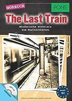 PONS Hoerbuch The Last Train: Moerderische Hoerkrimis zum Englischlernen mit MP3-CD