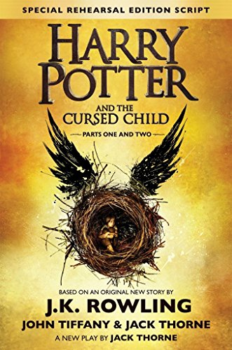 Harry Potter and the Cursed Child - Parts One and Two (Special Rehearsal Edition): The Official Script Book of the Original West End Productionの詳細を見る