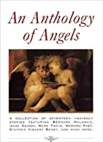 An Anthology of Angels