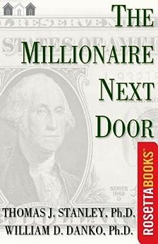 [Danko, William D.]のThe Millionaire Next Door (English Edition)