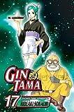Gin Tama, Vol. 17 by Hideaki Sorachi(2010-03-02)