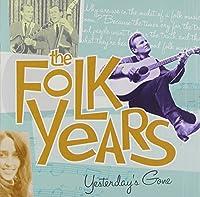 Folk Years: Yesterday's Gone-Sm