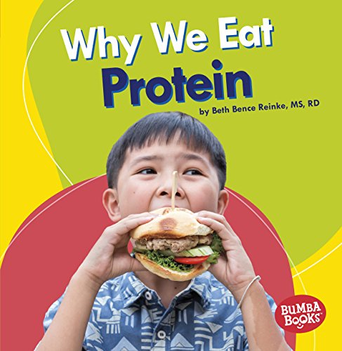 Why We Eat Protein (...
