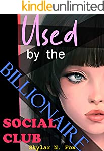 Used by the Billionaire Social Club (Feminized by the Social Club Book 3) (English Edition)