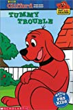 Tummy Trouble (Clifford the Big Red Dog)