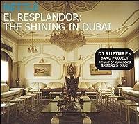 El Resplandor: the Shining in Dubai