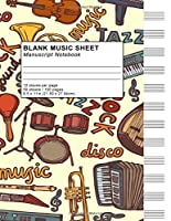 Blank Music Sheet Manuscript Notebook Staves: 12 Staves Song Writing Journals Musical Instruments For Kids Men Women Staff Paper Manuscript Paper For Notes Lyrics And Music. For Songwriters Musicians. Composition Book Journal 100 Pages 8.5x11 Paperbac