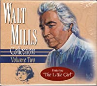 Vol. 2-Walt Mills Collection