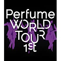 Perfume WORLD TOUR 1st [Blu-ray]