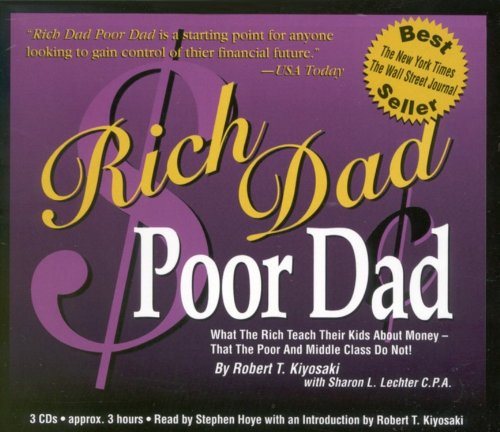 Rich Dad Poor Dad: What  the Rich Teach Their Kids  about Money¿that the Poor and the Middle Class Do Not!の詳細を見る