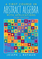 A First Course in Abstract Algebra (3rd Edition) by Joseph J. Rotman(2005-10-08)