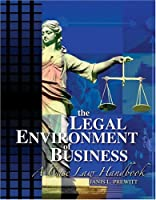 The Legal Environment of Business: A Case Law Handbook