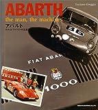 アバルト―カルロ・アバルトの生涯と作品 画像