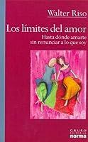 Los Limites Del Amor/ the Limits of Love