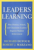 Leaders of Learning: How District School and Classroom Leaders Improve Student Achievement (Bringing the Professional Learning Community Process to Life) 【Creative Arts】 [並行輸入品]