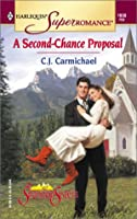 Second - Chance Proposal (The Shannon Sisters) (Harlequin Superromance)