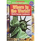 Where in the World?: World-Famous Landmarks (Scholastic Discover More Readers. Level 3)