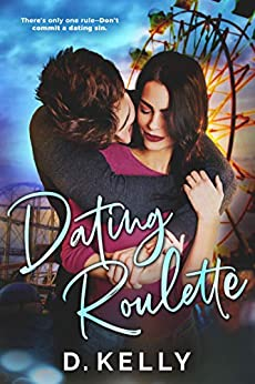 Dating Roulette by [Kelly, D.]