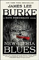 The New Iberia Blues: A Dave Robicheaux Novel