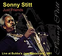 Just Friends: Live at Bubba's Jazz Restaurant 1981