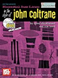 Essential Jazz Lines in the Style of John Coltrane: E Flat Instruments Edition (Mel Bay Presents)