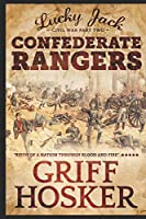 Confederate Rangers (Lucky Jack's Civil War)