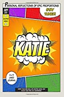 Superhero Katie Journal: Lined Journal