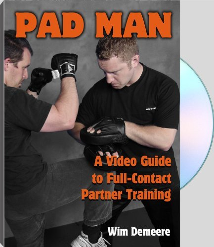 PAD MAN A Video Guide to Full-Contact Partner Training