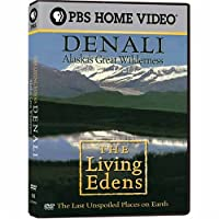 Living Edens: Denali - Alaska's Great Wilderness [DVD] [Import]