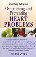 Overcoming and Preventing Heart Disease (Daily Telegraph)