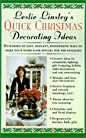 Leslie Linsley's Quick Christmas Decorating Ideas
