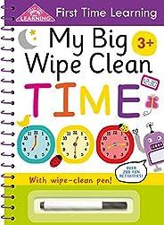My Big Wipe Clean Time: Wipe-Clean Workbook