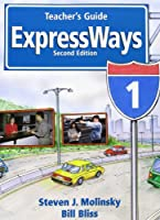 ExpressWays (2E) 1: Teacher's Guide