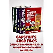Capstan's Case Files (Inspector Capstan books 1 - 4): The Chronicles of Capstan Volume One, a funny urban crime comedy series that will have you laughing out loud