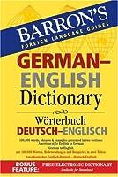 Barron's German-English Dictionary: Worterbuch Deutsch-Englisch (Barron's Foreign Language Guides)
