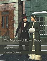 The Mystery of Edwin Drood: Large Print