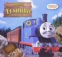 Thomas E O Tesouro E Outras Historias
