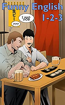 [Dallas, Stewart]のFunny English 1-2-3: Funny Mistakes Japanese Make in English (English Edition)