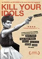 Kill Your Idols [DVD] [Import]